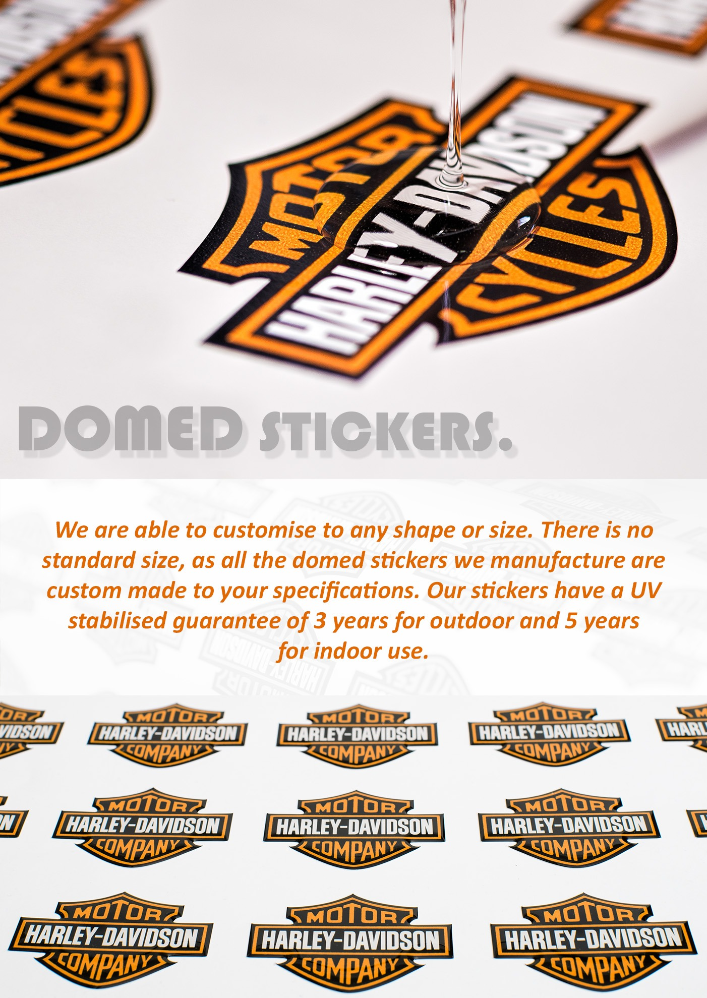 Domed stickers can be customised to an shape or size